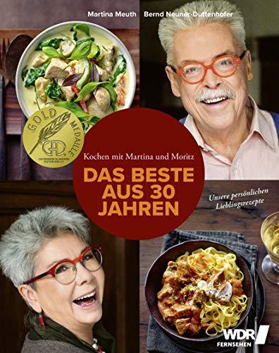 Kochen mit Martina und Moritz - Das Beste aus 30...