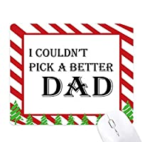 より良いおとうさんの父の祭の引用を選んで ゴムクリスマスキャンディマウスパッド