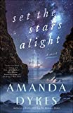Set the Stars Alight (English Edition)