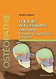 Le B.A.BA de l'ostéopathie crânienne - Principes et applications - Format Kindle - 9782294754074 - 21,99 €