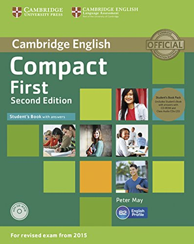Compact First. Student's Book Pack (Student's Book with answers with CD-ROM and Class Audio CDs(2)): 2nd Edition