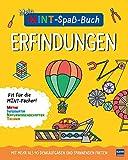 Mein MINT-Spaßbuch: Erfindungen: Fit für die MINT- Fächer