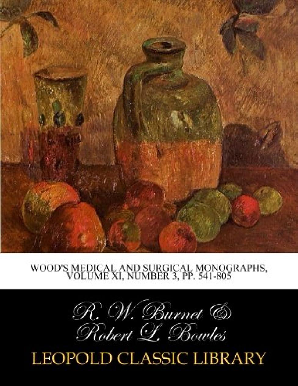 軽蔑するキャプテン上院Wood's Medical and Surgical Monographs, Volume XI, Number 3, pp. 541-805