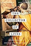Image of The Collector of Lives: Giorgio Vasari and the Invention of Art