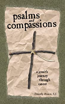 Psalms and Compassions: A Jesuit