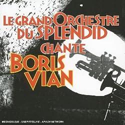 Le Grand Orchestre du Splendid Chante Boris Vian