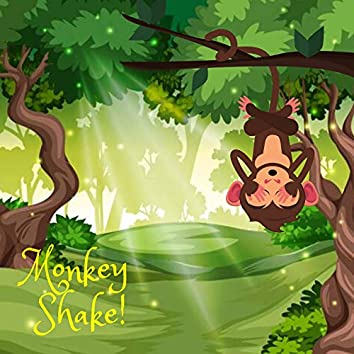 Monkey Shake