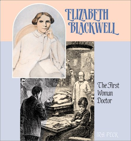 Elizabeth Blackwell:First Doct - Book  of the Gateway Biographies