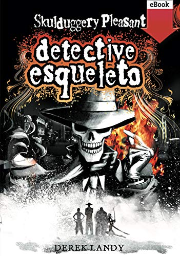 Detective Esqueleto (Spanish Edition)