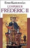L'Empereur Frédéric II - Editions Gallimard - 13/10/1987
