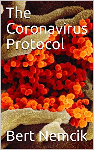 The Coronavirus Protocol (English Edition)