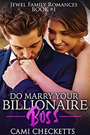 Do Marry Your Billionaire Boss (Jewel Family Romance Book 1)