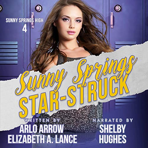 Sunny Springs Star Struck (A High School Bully Romance Series) cover art
