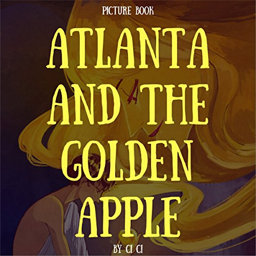 Atlanta and the Golden Apple audiobook cover art