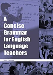 A Concise Grammar for English Language Teachers - Tony Penston
