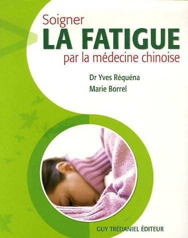 Soigner la fatigue par la médecine chinoise