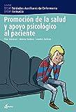 Promoción de la salud y apoyo psicológico al paciente (CFGM CUIDADOS AUXILIARES DE ENFERMERIA)