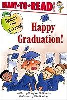 Happy Graduation! (Robin Hill School) by Margaret McNamara(2006-06-01)