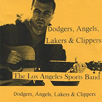 Dodgers, Angels, Lakers & Clippers