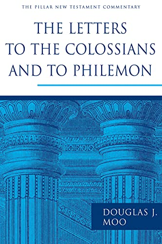 Image of The Letters to the Colossians and to Philemon (The Pillar New Testament Commentary (PNTC))