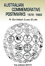 Australian Commemorative Postmarks 1879-1980: A Scribbled Lines Guide