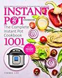 Instant Pot Cookbook 2021: The Complete Instant Pot Cookbook 1001 | Must-Try Delicious and Easiest Recipes for Anyone Who Owns an Instant Pot | Holiday-at-Home Recipes