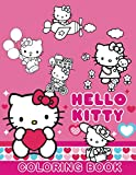 Hello Kitty Coloring Book: Over 50 Unique Designs Inside. Coloring Book For Kids Ages 3-5 / Toddler Coloring Book