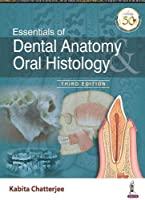 Essentials of Dental Anatomy & Oral Histology