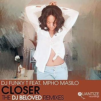 Closer (The DJ Beloved Remixes)