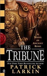 Tribune: A Novel of Ancient Rome