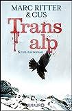 Transalp: Kriminalroman (German Edition)