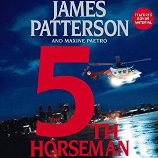 The 5th Horseman     The Women's Murder Club              By:                                                                                                                                 James Patterson                               Narrated by:                                                                                                                                 Carolyn McCormick                      Length: 8 hrs and 5 mins     2,183 ratings     Overall 4.1