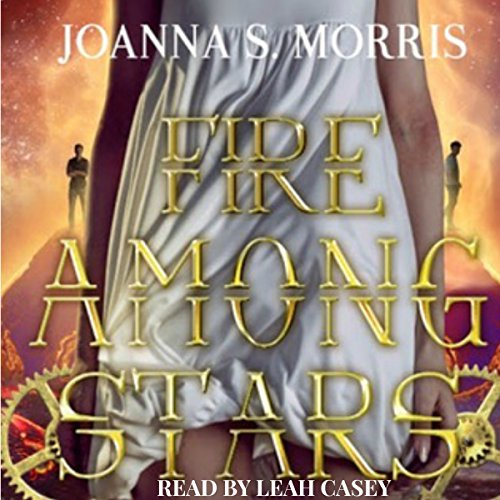 Fire Among Stars: Book 3 cover art