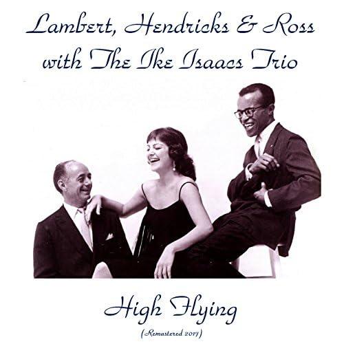 Lambert, Hendricks and Ross with the Ike Isaacs Trio