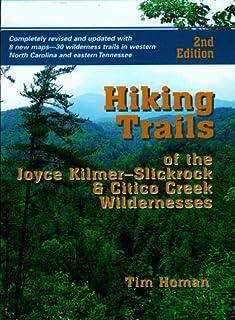 Hiking Trails of Joyce Kilmer-Slickrock and Citico Creek Wilderness