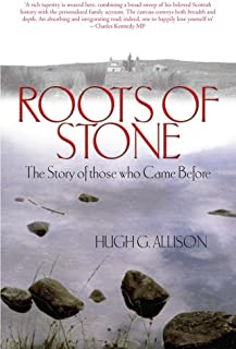 Roots of Stone: The Story of those who Came Before
