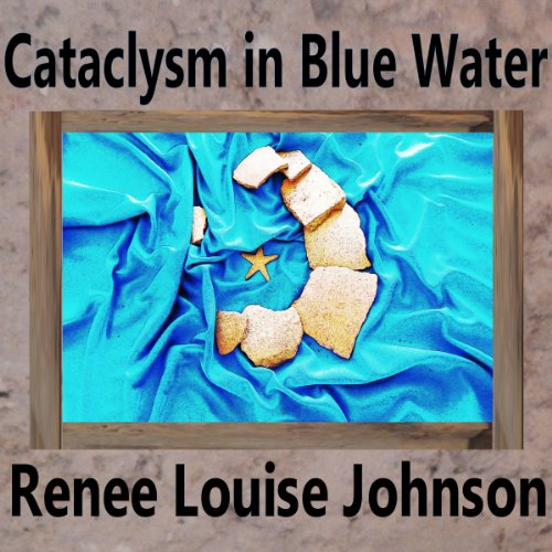 Cataclysm in Blue Water audiobook cover art
