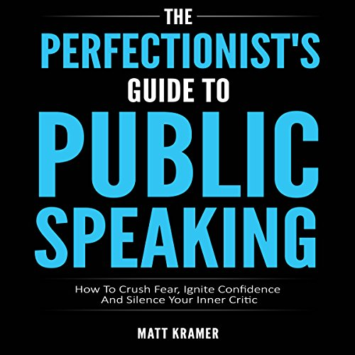 The Perfectionist's Guide to Public Speaking audiobook cover art