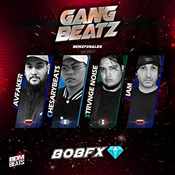 GANG BEATZ - 808FX (Semifinales)