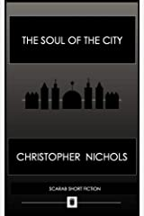 THE SOUL OF THE CITY Kindle Edition