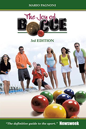 The Joy of Bocce: 3Rd Edition