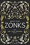 Zonks And The Gate Keepers