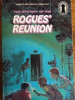 The Rogues' Reunion - Book #40 of the Alfred Hitchcock and The Three Investigators