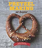 Image: Pretzel Making at Home | Hardcover: 120 pages | by Andrea Slonecker (Author), Alex Farnum (Photographer). Publisher: Chronicle Books (April 9, 2013)