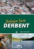 Aladag'in Incisi Derbent