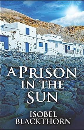 A Prison In The Sun