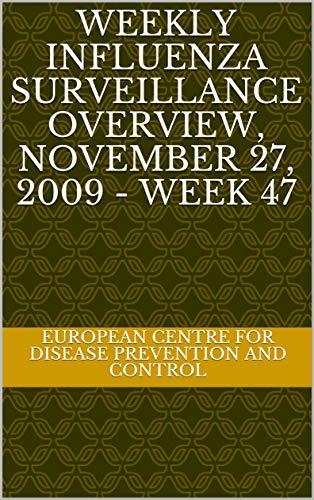 Weekly influenza surveillance overview, November 27, 2009 - Week 47 (English Edition)