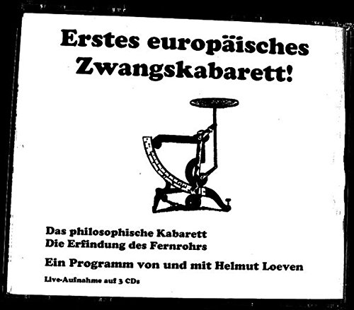 Erstes Europäisches Zwangskabarett: Die Erfindung des Fernrohrs