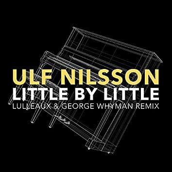 Little By Little (Lulleaux & George Whyman Remix)