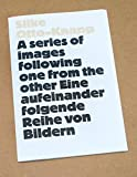A series of images following one from the other/ Eine aufeinander folgende Reihee von Bildern